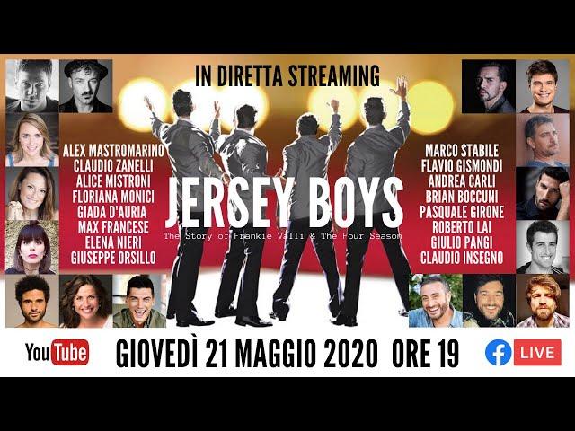 21.05.2020 - Jersey Boys - Ospiti A. Mastromarino, M. Stabile, F. Gismondi, C. Zanelli, C. Insegno.