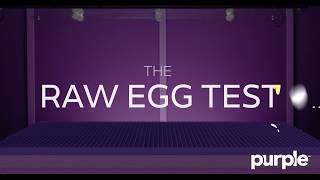 The Purple Mattress Passes The Raw Egg Test thumbnail