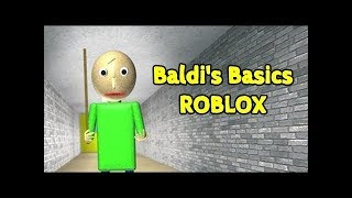 (PLAYING A ROBLOX BALDI JEU!) Baldi's Basics In Educational And Learning 0.3.8 par RyansoPlaying