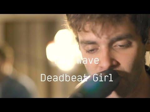 Day Wave - Deadbeat Girl (Last.fm Lightship95 Series)