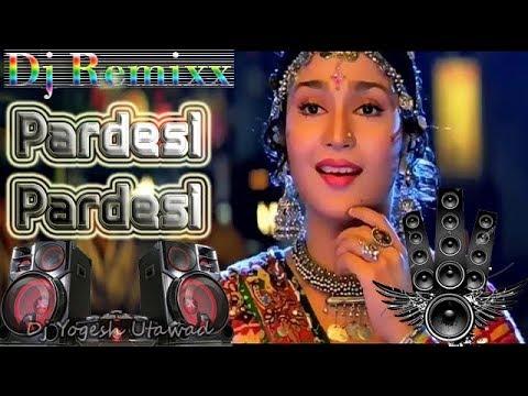 Pardesi Pardesi Jana Nahi Dj Hard Mixing Djyogesh Utawad Youtube