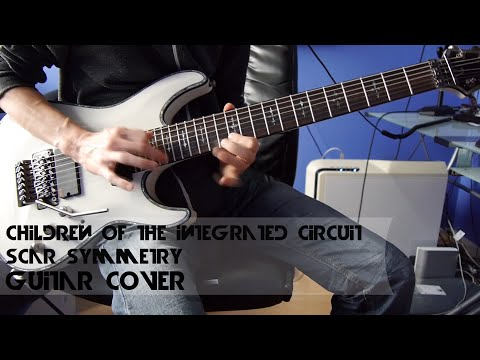 Children Of The Integrated Circuit - Scar Symmetry [Guitar Cover][HQ]