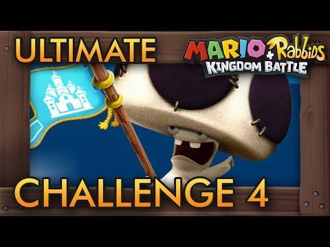 Mario + Rabbids Kingdom Battle - Ultimate Challenge 4