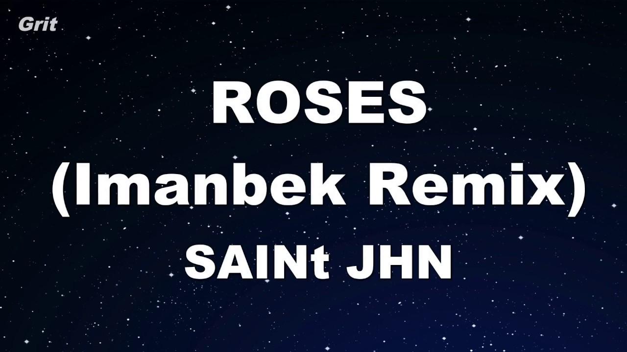 Karaoke♬ ROSES (Imanbek Remix) - SAINt JHN 【No Guide Melody】 Instrumental