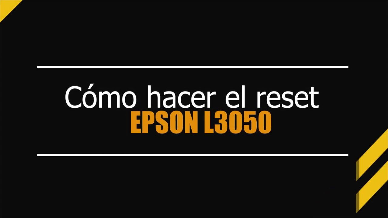 Reset Epson L3050 Almohadillas Mexico - Reset 100% Libre de Virus