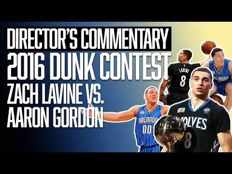 Zach LaVine vs. Aaron Gordon   NBA Slam Dunk Contest   Director's Commentary   The Ringer