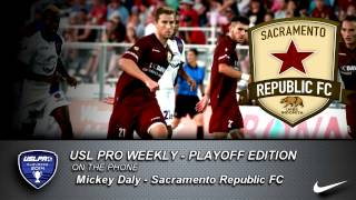 USL PRO Playoffs -- Mickey Daly, Sacramento Republic FC