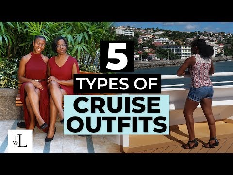 What To Wear On A Cruise Ship Vacation - 5 Types Of Caribbean Cruise Outfits