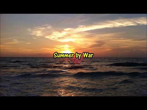 Summer by War lyrics