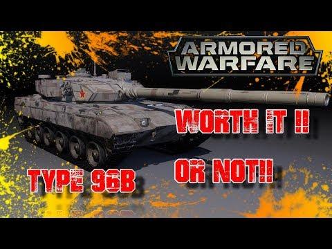 Armored Warfare Worth it !! or Not !! Type 96B tier 8 Premium