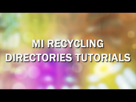 Listing and Maintaining Your Facility in the Michigan DEQ Recycling Directory