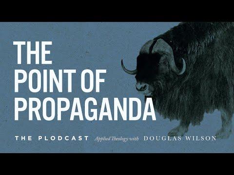 173: The Point of Propaganda