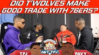 Did Timberwolves Make Good Trade with 76ers? | Hoops N Brews