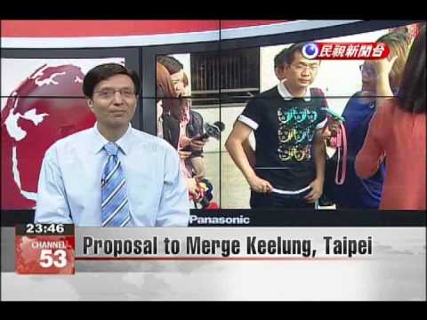 Proposal to Merge Keelung, Taipei