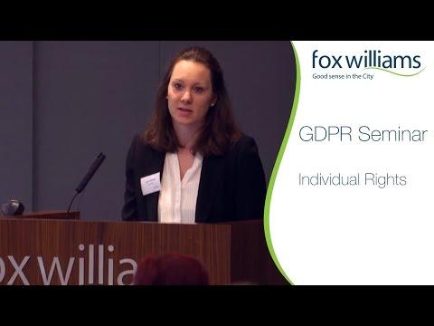GDPR Seminar Chapter 4: Individual Rights - Fox Williams LLP