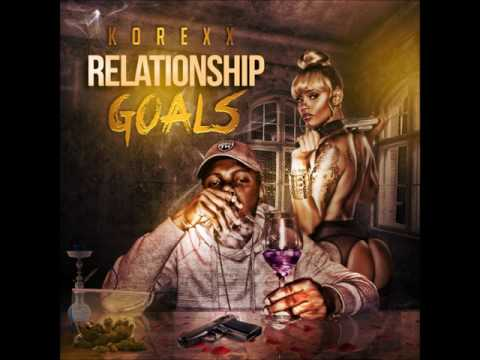 Korexx - Relationship Goals (Clean)