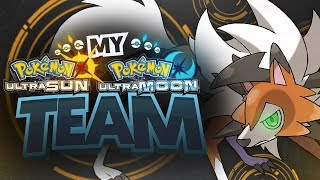 My Pokemon Team For Pokemon Ultra Sun and Ultra Moon!