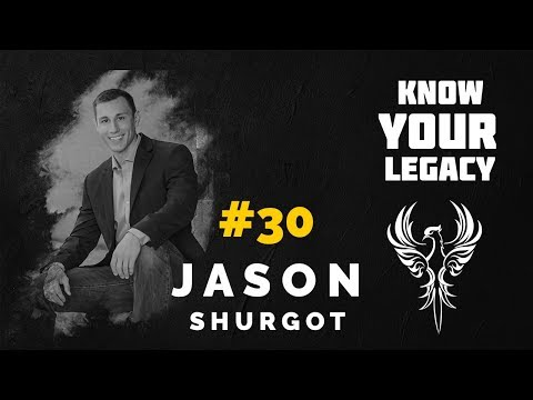 #30 Jason Shurgot On Owning Your Life Journey