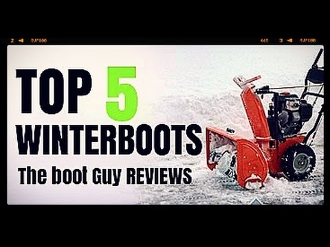 TOP 5 WINTER BOOTS [ The Boot Guy Reviews ]