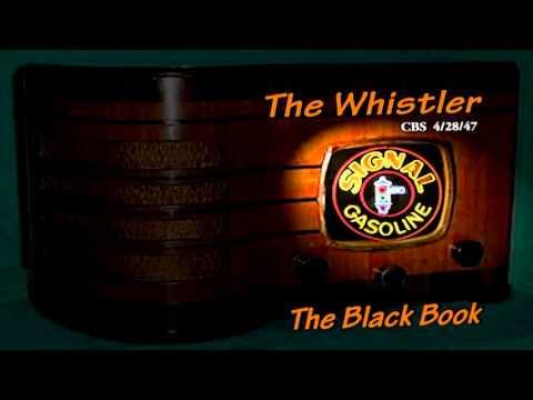 "The Whistler ""The Black Book"" Jeanette Nolan  CBS 4/28/47 Oldtime Radio Mystery Signal Oil"