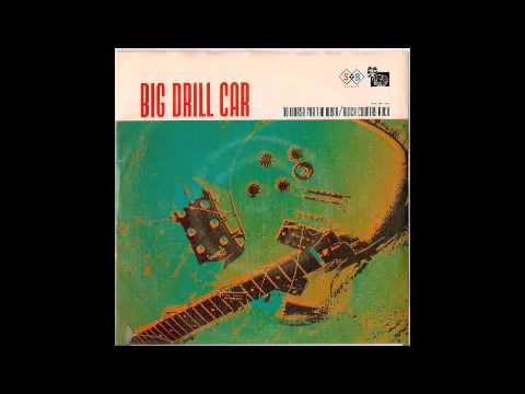 Big Drill Car- no worse for the wear