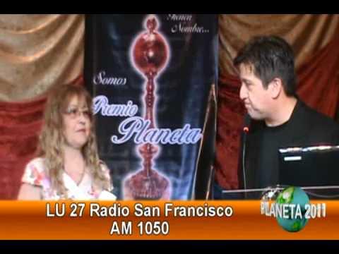 LV27 AM 1050 RADIO SAN FRANCISCO PREMIO PLANETA 2011 EN SAN FRANCISCO