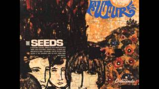 The Seeds - March Of The Flower Children