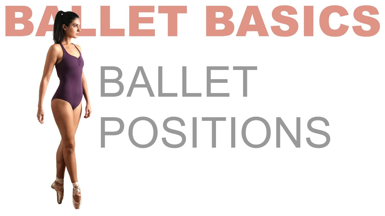 Ballet Basics: Positions of the Feet