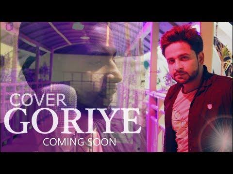 Goriye - Ali Ahsan - Cover Song 2018