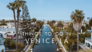 Things To Do In VENICE, LOS ANGELES | UNILAD Adventure