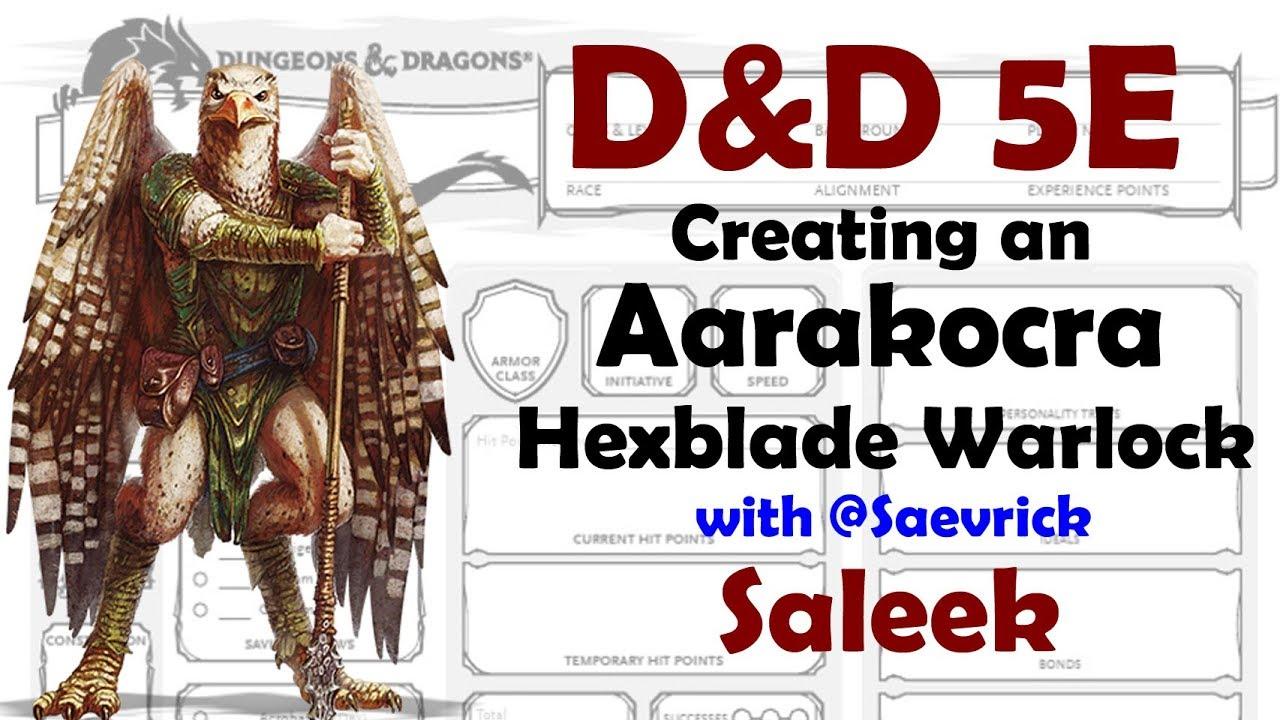 Aarakocra Hexblade Warlock - D&D 5E Character Creation with Saevrick