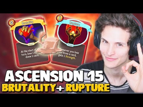 Slay The Spire - Does Brutality + Rupture Work? | Ironclad Ascension 15