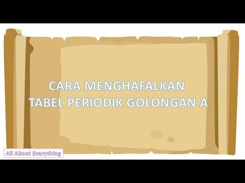 Cara Menghafalkan Tabel Periodik Golongan A