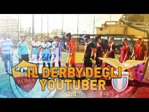 ROMA - LAZIO • Il Derby degli Youtuber 2.0 •