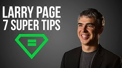 Larry Page | 7 Super Tips