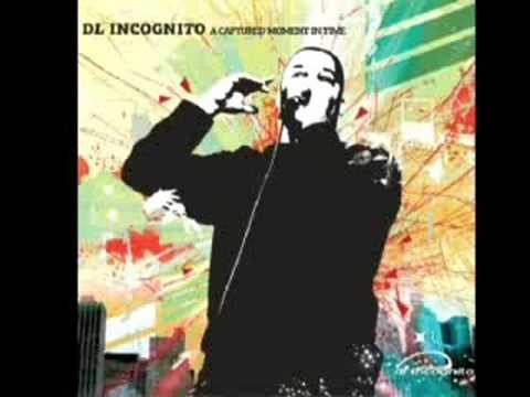 Dl Incognito - Theses are my adventures