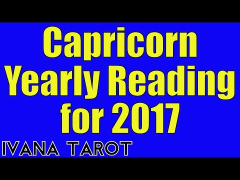 Capricorn Yearly Reading for 2017 BEST YEAR OF YOUR LIFE