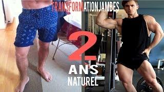 TRANSFORMATION JAMBES 2 ANS NATUREL