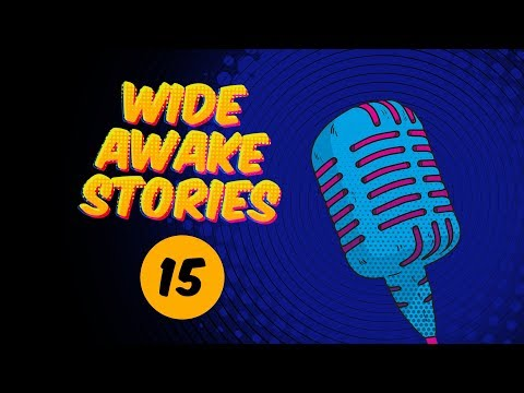 Wide Awake Stories #015 ft. Yousef