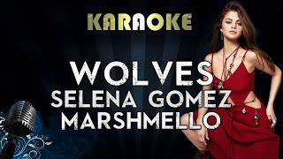 Selena Gomez, Marshmello - Wolves | Karaoke Instrumental Lyrics Cover Sing Along