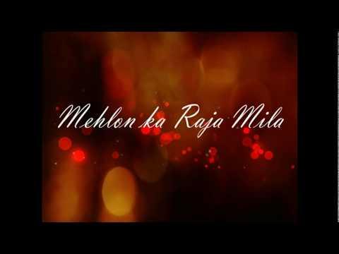 Mehlon Ka Raja Mila - Lyrics with English Subtitles and Meaning | Old Bollywood Song