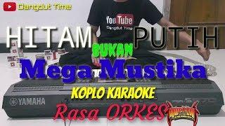 HITAM BUKAN PUTIH - Mega Mustika Karaoke Video Lirik Yamaha PSR S970 - Dangdut Time