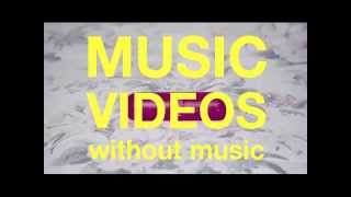 [Compilation] Music Videos WITHOUT MUSIC?!