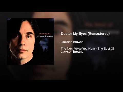 Doctor My Eyes (Remastered)
