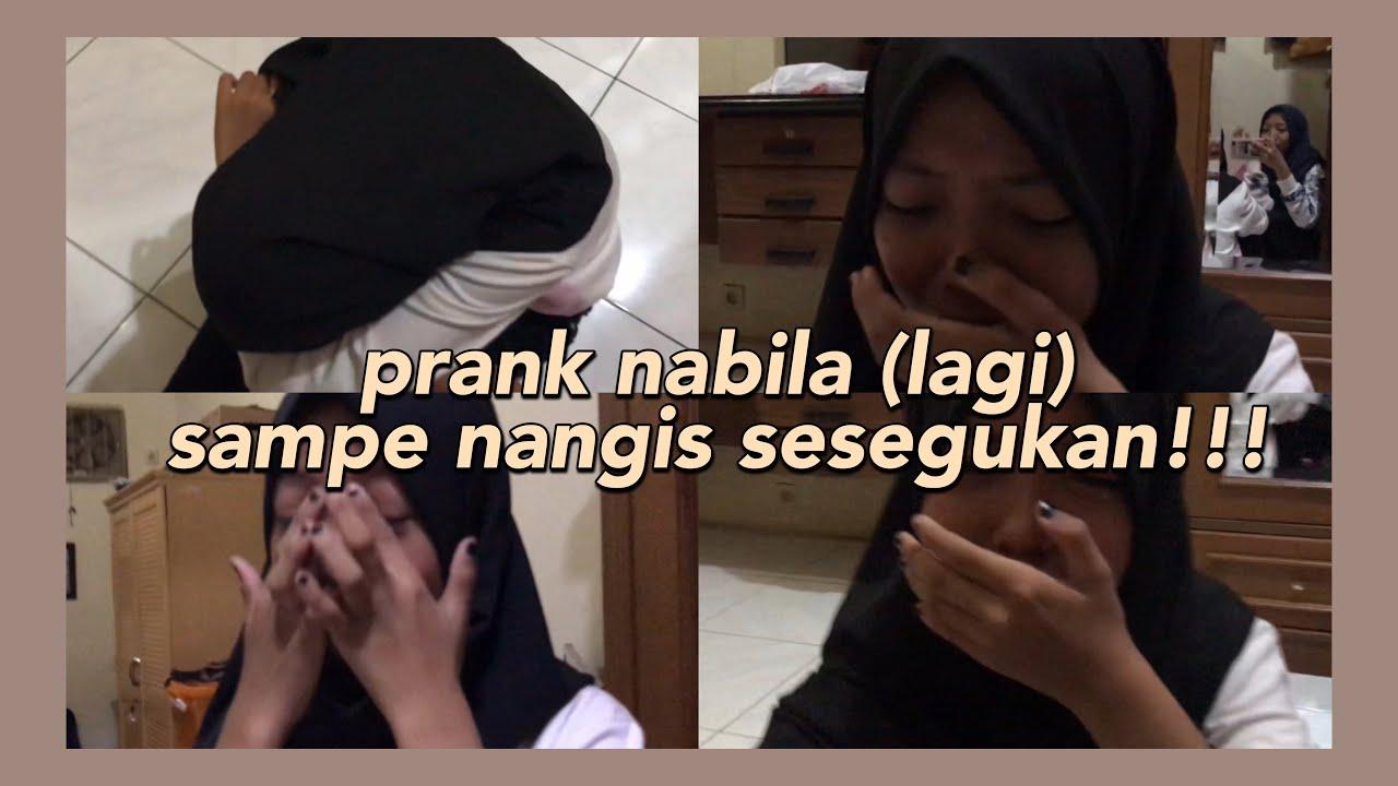 PRANK NABILA SAMPE NANGIS SESEGUKAN!!