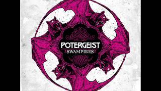 "Potergeist ""The Time Has Come"""