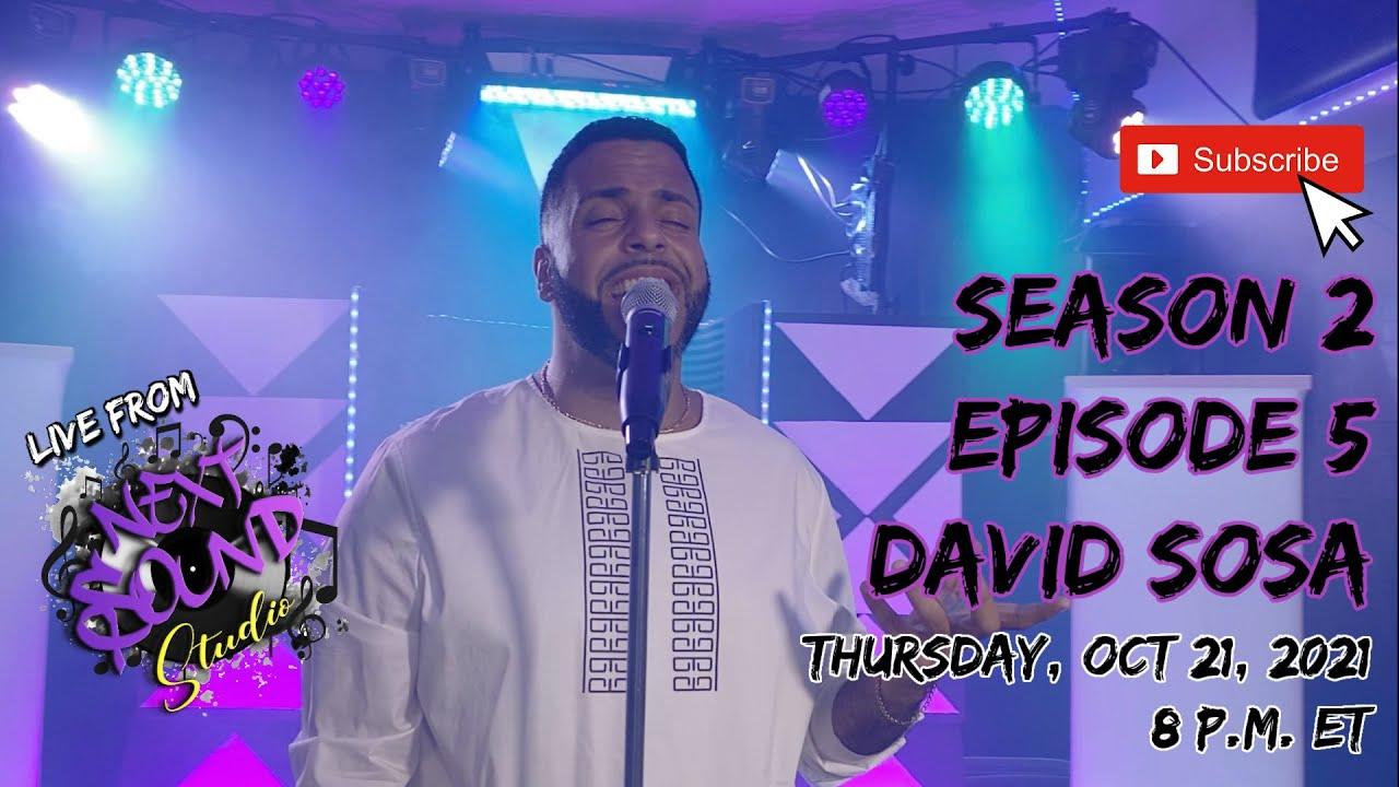 Download Live From Next Sound Studio S2 EP 5 David Sosa