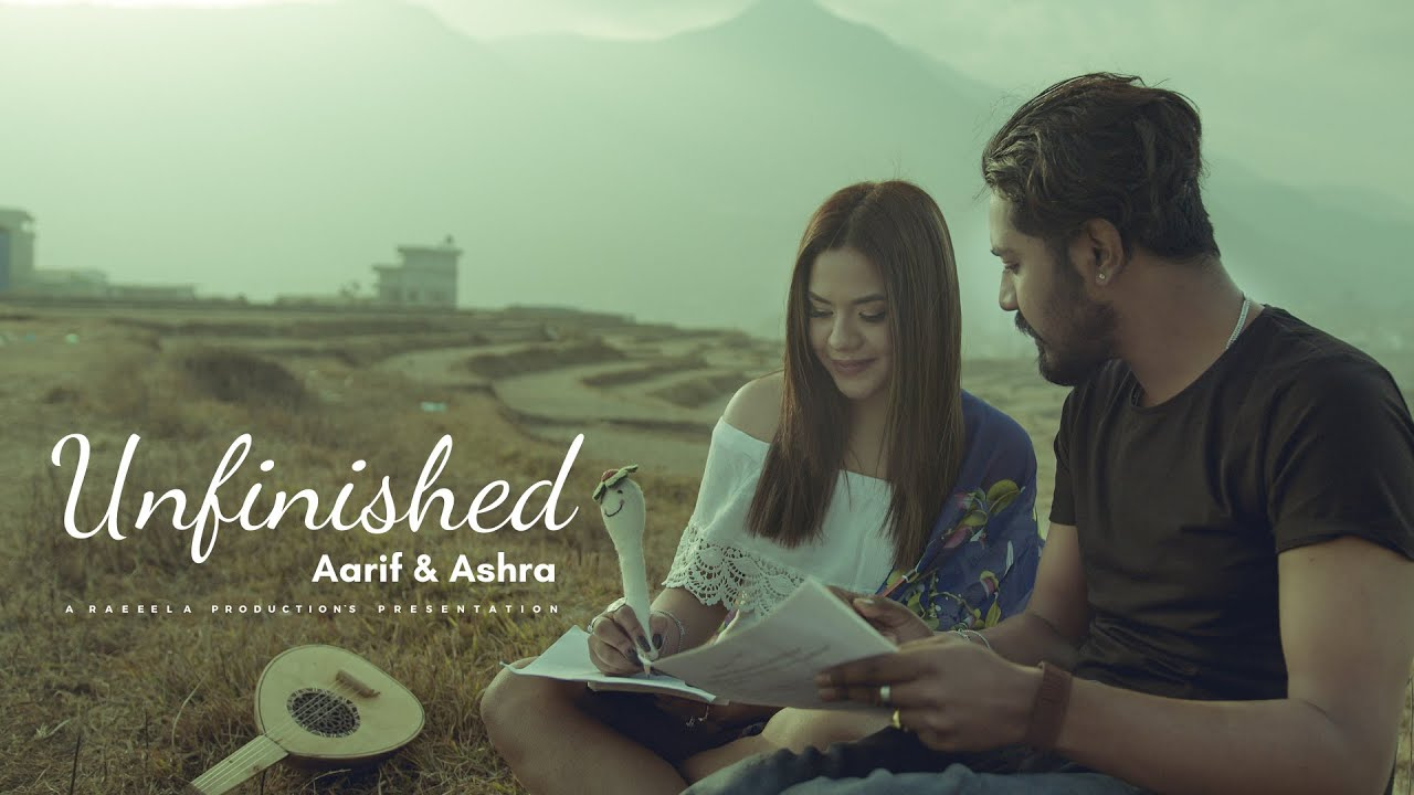 Download UNFINISHED by Ashra Kunwar & Aarif Rauf (Official Video)