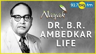 Dr. B R Ambedkar Lif...