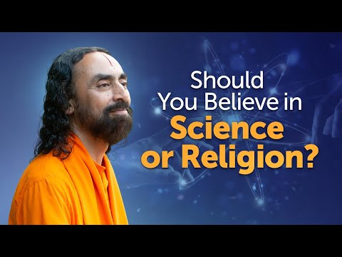 Should You Believe in Science or Religion? | Swami Mukundananda